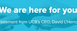 'We are here for you.' A statement from UCB's CEO, David L'Herroux.