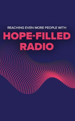 Reaching more people through hope-filled radio