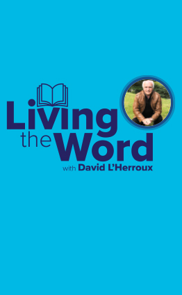 Living the Word with David L'Herroux
