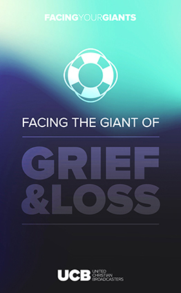 Facing your Giants - Grief and Loss