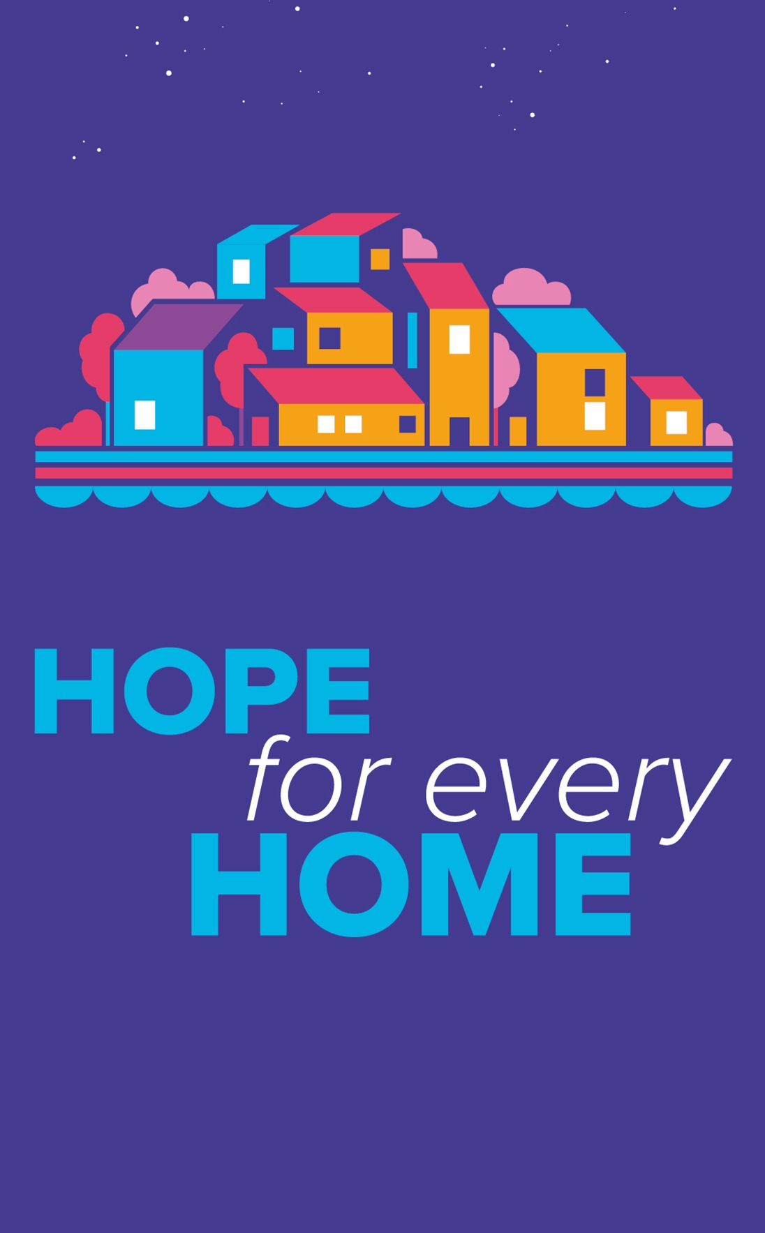 Hope for every Home