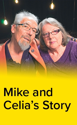 Mike and Celia's Story