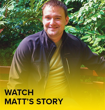 Watch Matt's Story