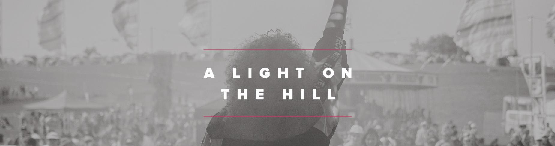 A light on a hill