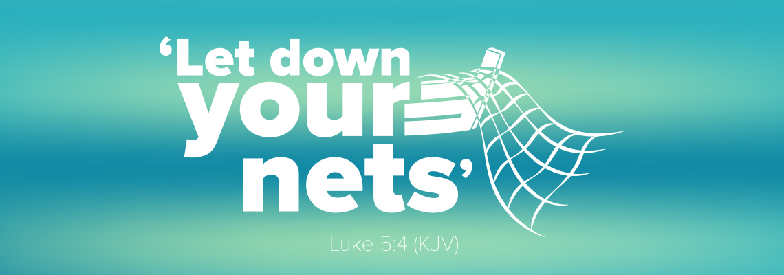 Let down your nets