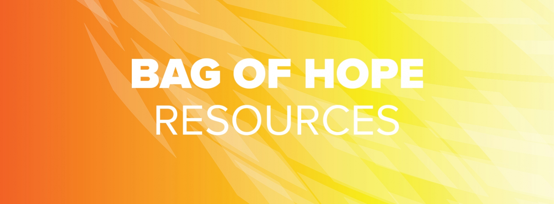 Bag of Hope Resources