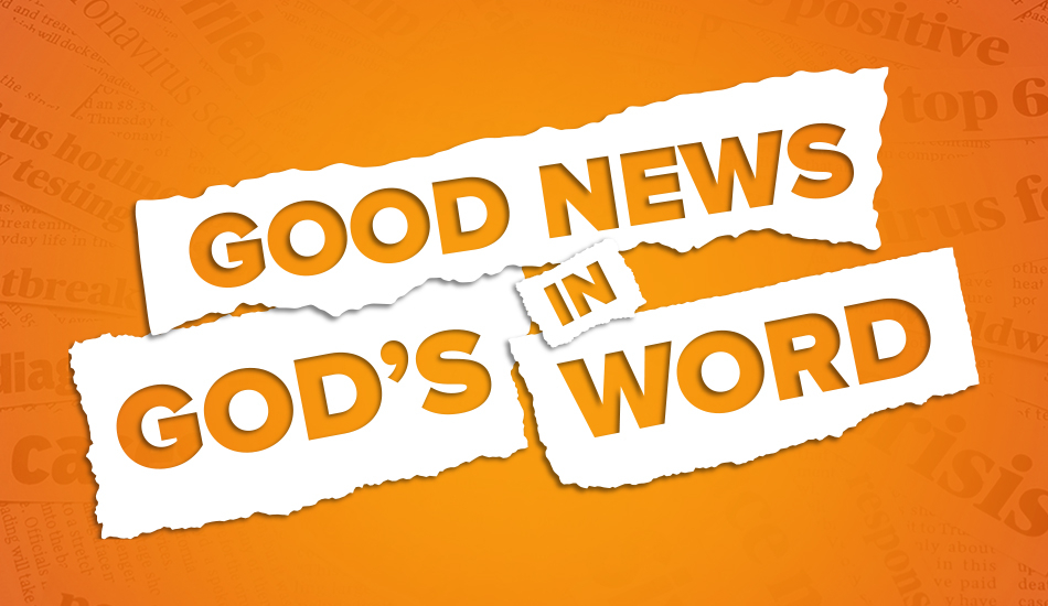Good News in God's Word