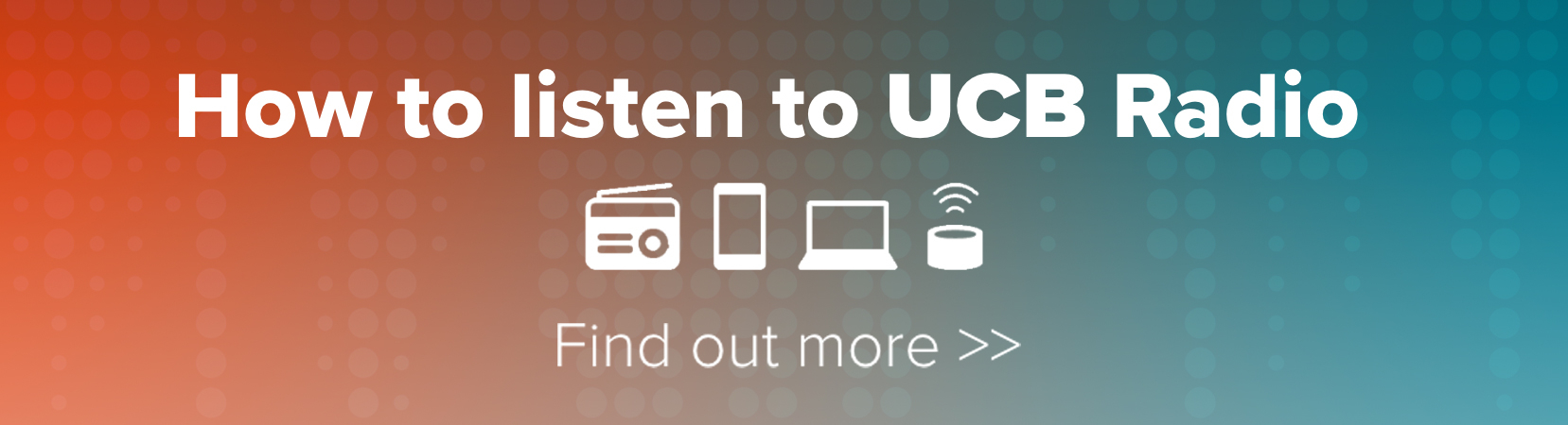 How to listen to UCB Radio - Find out more >>