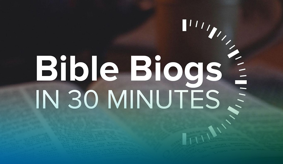 Bible blogs in 30 minutes