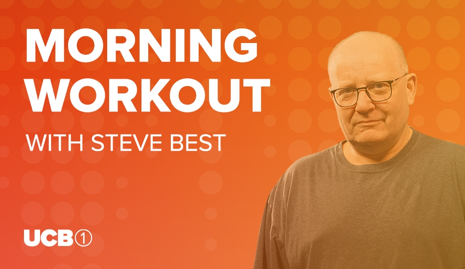 Morning Workout with Steve Best