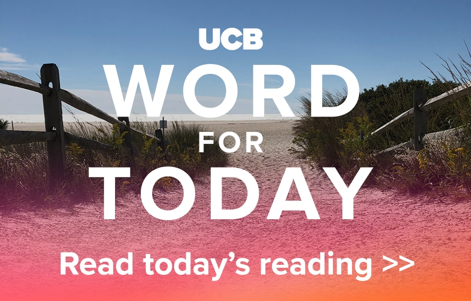 UCB Word For Today - Read today's reading