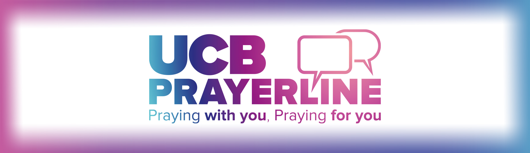 UCB Prayerline : Praying with you, praying for you