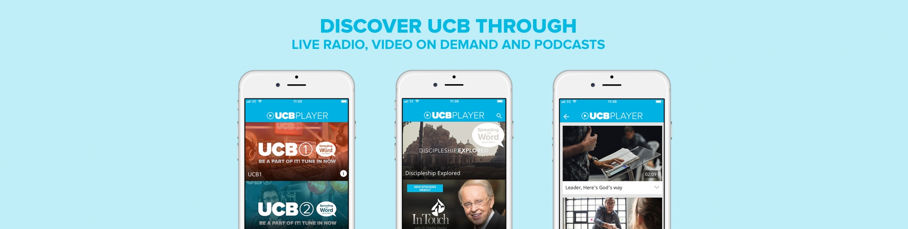 Discover UCB through Live radio, Video on Demand and Podcasts