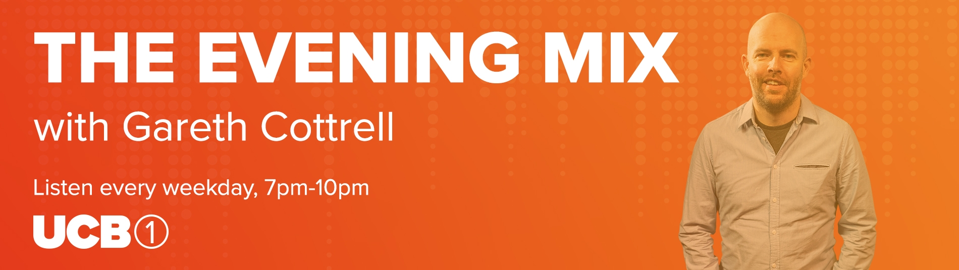 The Evening Mix with Gareth Cottrell, weekdays 7pm-10pm