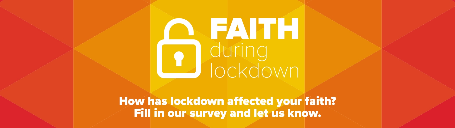 How has lockdown affected your faith?